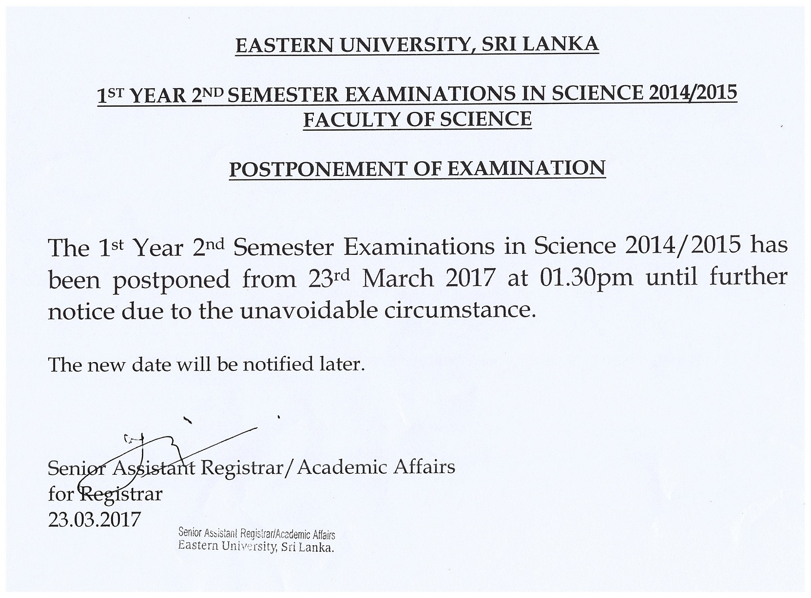 Science 1Yr 2nd Sem Exam Postpone 2017